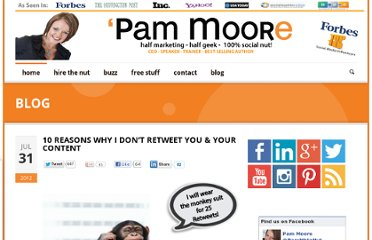 http://www.pammarketingnut.com/2012/07/10-reasons-why-i-dont-retweet-you-your-content/#