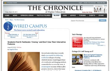 http://chronicle.com/blogs/wiredcampus/students-find-e-textbooks-clumsy-and-dont-use-their-interactive-features/39082