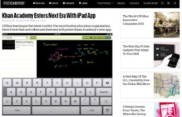 http://www.fastcompany.com/1823819/khan-academy-enters-next-era-ipad-app