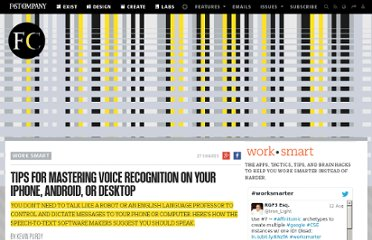 http://www.fastcompany.com/1768652/tips-mastering-voice-recognition-your-iphone-android-or-desktop