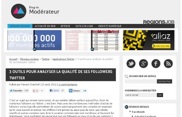 http://www.blogdumoderateur.com/3-outils-pour-analyser-la-qualite-de-ses-followers-twitter/