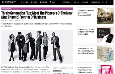 http://www.fastcompany.com/1802732/generation-flux-meet-pioneers-new-and-chaotic-frontier-business