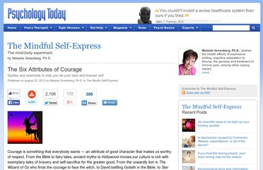 http://www.psychologytoday.com/blog/the-mindful-self-express/201208/the-six-attributes-courage