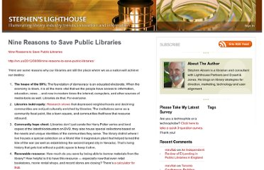 http://stephenslighthouse.com/2012/08/23/nine-reasons-to-save-public-libraries/