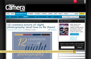 http://www.digitalcameraworld.com/2012/03/23/12-common-errors-of-night-photography-and-how-to-fix-them/