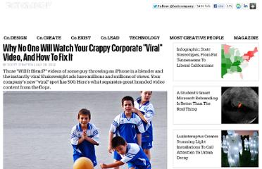 http://www.fastcompany.com/1844017/why-no-one-will-watch-your-crappy-corporate-viral-video-and-how-fix-it