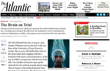 http://www.theatlantic.com/magazine/archive/2011/07/the-brain-on-trial/308520/