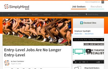 http://blog.simplyhired.com/2012/08/entry-level-jobs-are-no-longer-entry-level.html