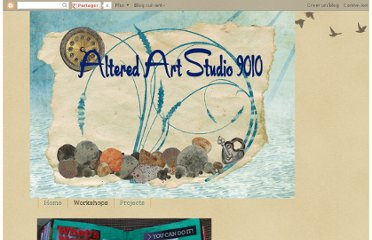 http://alteredartstudio9010.blogspot.com/p/workshops.html