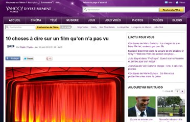 http://fr.cinema.yahoo.com/blogs/topito/10-choses-%c3%a0-dire-sur-un-film-qu-092438070.html