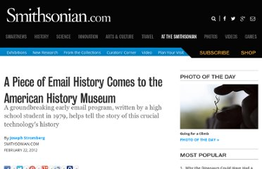 http://blogs.smithsonianmag.com/aroundthemall/2012/02/a-piece-of-email-history-comes-to-the-american-history-museum/
