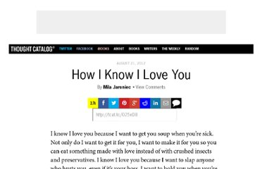 http://thoughtcatalog.com/2012/how-i-know-i-love-you/