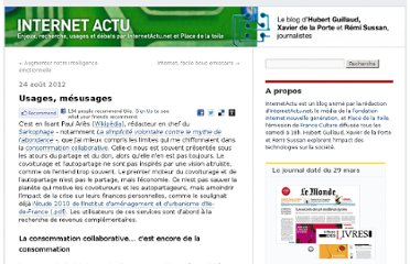 http://internetactu.blog.lemonde.fr/2012/08/24/usages-mesusages/