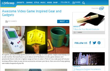 http://mylifescoop.com/2012/08/23/awesome-video-game-inspired-gear-and-gadgets/