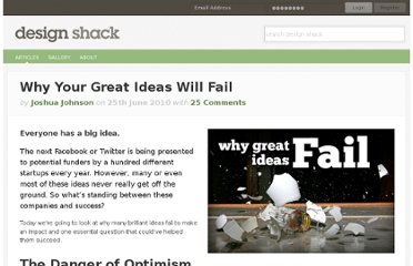 http://designshack.net/articles/business-articles/why-your-great-ideas-will-fail/