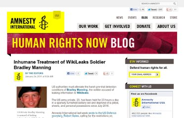http://blog.amnestyusa.org/us/inhumane-treatment-of-wikileaks-soldier-bradley-manning/