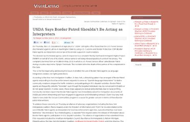 http://vivirlatino.com/2012/06/02/usda-says-border-patrol-shouldnt-be-acting-as-interpreters.php