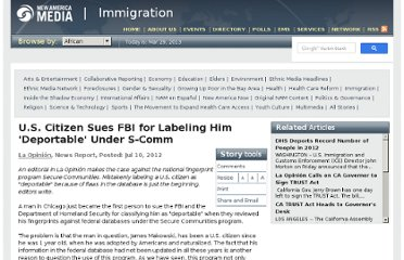 http://newamericamedia.org/2012/07/us-citizen-sues-fbi-for-labeling-him-deportable-under-s-comm.php