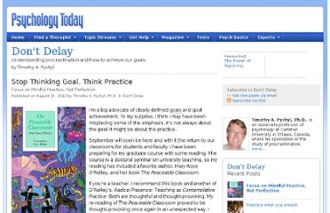 http://www.psychologytoday.com/blog/dont-delay/201208/stop-thinking-goal-think-practice
