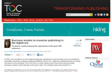 http://toc.oreilly.com/2012/02/monetization-in-publishing-toc-2012.html
