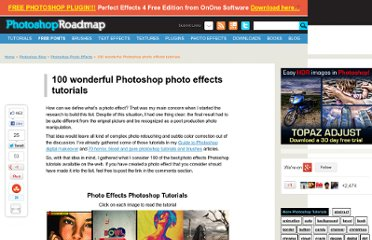 http://www.photoshoproadmap.com/Photoshop-blog/100-wonderful-photo-effects-photoshop-tutorials/
