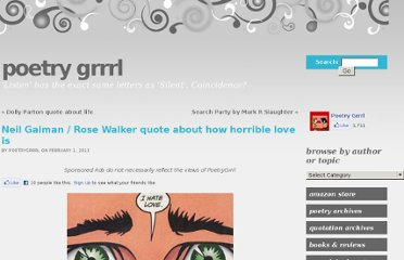 http://www.poetrygrrrl.com/neil-gaiman-rose-walker-quote-about-how-horrible-love-is/