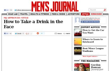 http://www.mensjournal.com/style/outerwear/how-to-take-a-drink-in-the-face-20120730