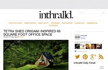 http://inthralld.com/2012/08/tetra-shed-origami-inspired-86-square-foot-office-space/