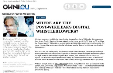 http://owni.eu/2012/08/27/where-are-the-post-wikileaks-digital-whistleblowers-assange/