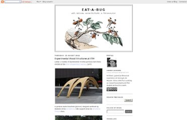 http://eat-a-bug.blogspot.com/2011/08/experimental-wood-structures-at-eth.html