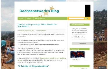 http://dochasnetwork.wordpress.com/2012/08/24/time-to-have-your-say-what-world-do-you-want/