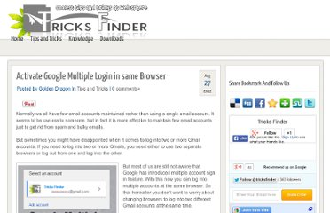 http://www.tricksfinder.com/2012/08/multiple-gmail-login-in-same-browser.html