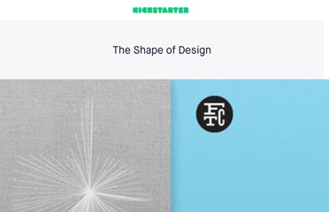 http://www.kickstarter.com/projects/fchimero/the-shape-of-design