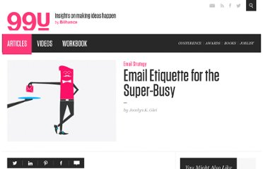 http://99u.com/tips/6975/Email-Etiquette-for-the-Super-Busy