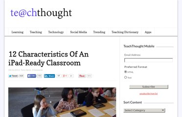 http://www.teachthought.com/teaching/12-characteristics-of-an-ipad-ready-classroom/