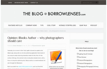 http://www.borrowlenses.com/blog/2012/01/opinion-ibooks-author-why-photographers-should-care/