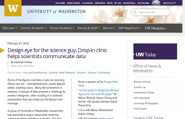 http://www.washington.edu/news/2012/02/21/design-eye-for-the-science-guy-drop-in-clinic-helps-scientists-communicate-data/