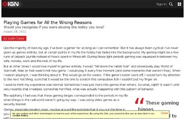 http://m.ign.com/articles/2012/08/28/playing-games-for-all-the-wrong-reasons
