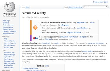 http://en.wikipedia.org/wiki/Simulated_reality