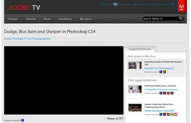 http://tv.adobe.com/watch/peachpittv-for-photographers/dodge-blur-burn-and-sharpen-in-photoshop-cs4/