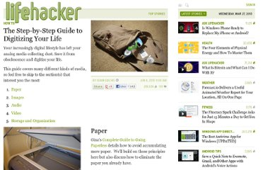 http://lifehacker.com/5557695/the-step+by+step-guide-to-digitizing-your-life