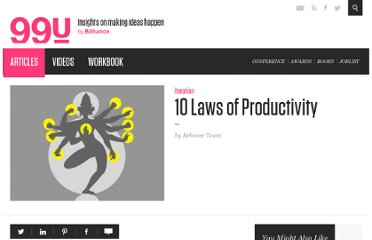 http://99u.com/tips/6585/10-laws-of-productivity/
