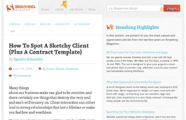 http://www.smashingmagazine.com/2010/06/07/how-to-spot-a-sketchy-client-plus-a-contract-template/