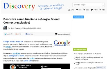 http://googlediscovery.com/2008/05/13/descubra-como-funciona-o-google-friend-connect-exclusivo/