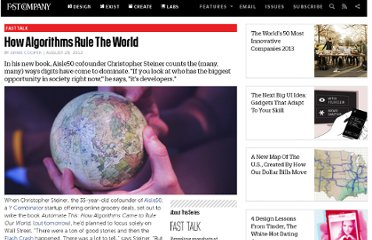 http://www.fastcompany.com/3000830/how-algorithms-rule-world