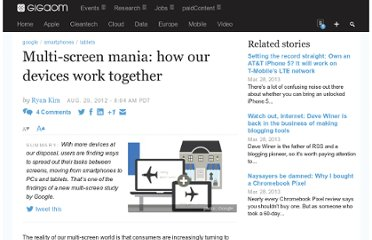 http://gigaom.com/2012/08/29/multi-screen-mania-how-our-devices-work-together/