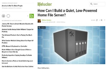 http://lifehacker.com/5938883/how-can-i-build-a-quiet-low+powered-home-file-server
