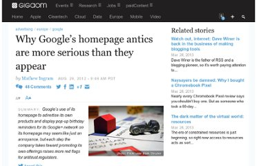 http://gigaom.com/2012/08/29/why-googles-homepage-antics-are-more-serious-than-they-appear/