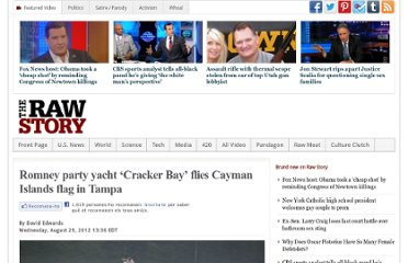 http://www.rawstory.com/rs/2012/08/29/romney-party-yacht-cracker-bay-flies-cayman-islands-flag-in-tampa/