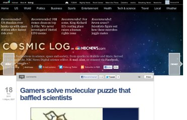 http://cosmiclog.nbcnews.com/_news/2011/09/18/7802623-gamers-solve-molecular-puzzle-that-baffled-scientists?lite